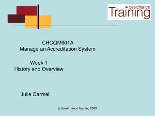 CHCQM601A Manage an Accreditation System