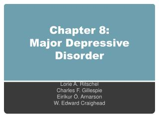 Chapter 8:  Major Depressive Disorder