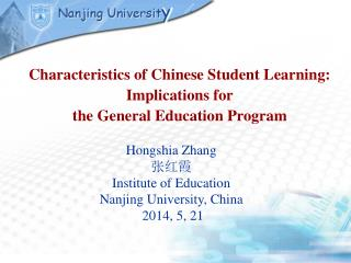 Characteristics of Chinese Student Learning: Implications for  the General Education Program