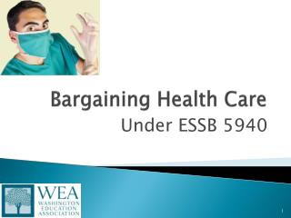 Bargaining Health Care