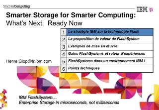 Smarter Storage for Smarter Computing: What's Next.  Ready Now