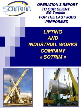 LIFTING AND INDUSTRIAL WORKS COMPANY «  SOTRIM  »