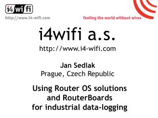 i4wifi a.s.  i4-wifi Jan Sedlak Prague, Czech Republic