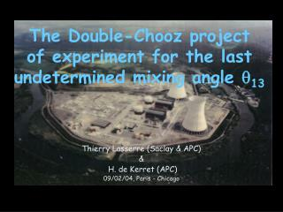 The Double-Chooz project  of experiment for the last undetermined mixing angle   13