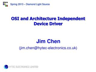 OSI and Architecture Independent Device Driver