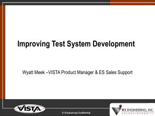 Improving Test System Development