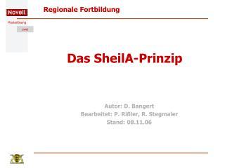 Das SheilA-Prinzip