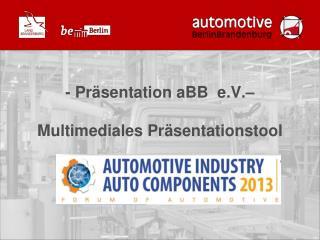- Präsentation aBB  e.V.– Multimediales Präsentationstool