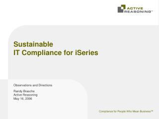 Sustainable  IT Compliance for iSeries