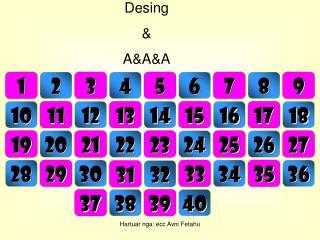 Desing & A&A&A