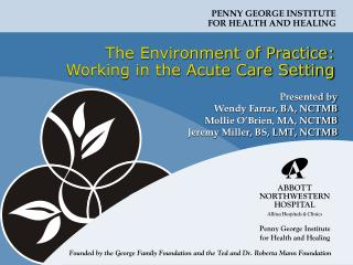 The Environment of Practice: Working in the Acute Care Setting