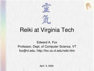 Reiki at Virginia Tech