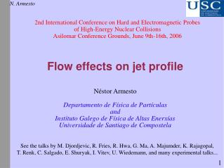 Flow effects on jet profile