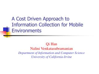 A Cost Driven Approach to Information Collection for Mobile Environments
