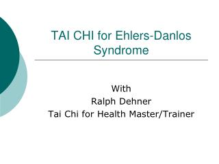 TAI CHI for Ehlers-Danlos Syndrome