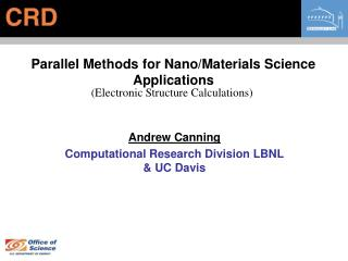 Parallel Methods for Nano/Materials Science Applications