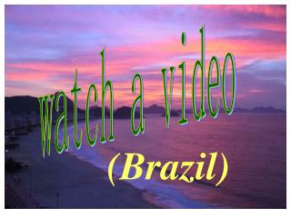 watch a video