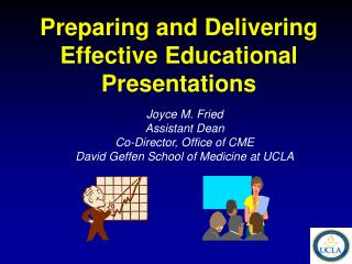 Preparing and Delivering Effective Educational Presentations