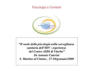 """""""Il ruolo della psicologia nella sorveglianza  sanitaria dell'HIV : esperienza"""