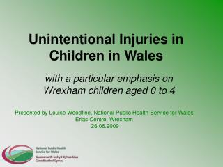 Unintentional Injuries in Children in Wales