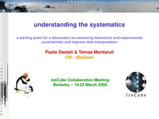 IceCube Collaboration Meeting Berkeley � 19-23 March 2005