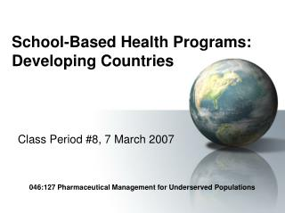School-Based Health Programs: Developing Countries