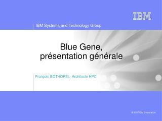 Blue Gene, présentation générale
