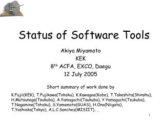 Status of Software Tools
