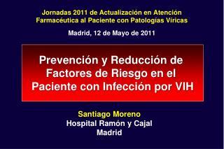 Jornadas 2011 de Actualización en Atención Farmacéutica al Paciente con Patologías Víricas