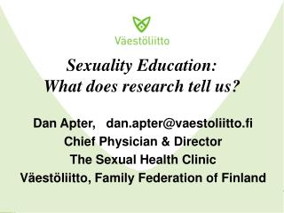 Sexuality Education:  What does research tell us?
