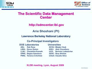 The Scientific Data Management Center sdmcenter.lbl