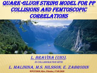 QUARK-GLUON STRING MODEL for  pp collisions  And FEMTOSCOPIC CORRELATIONS