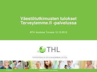 Väestötutkimusten tulokset Terveytemme.fi -palvelussa