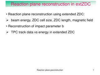 Reaction plane reconstruction in extZDC
