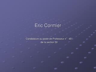 Eric Cormier