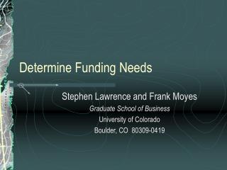 Determine Funding Needs
