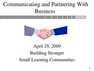 Communicating and Partnering With Business