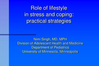 Role of lifestyle  in stress and coping:  practical strategies