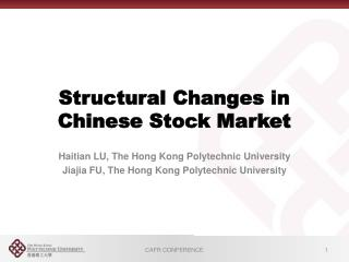 Structural Changes in Chinese Stock Market