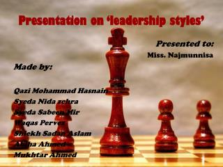 Presentation on 'leadership styles'