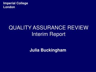 QUALITY ASSURANCE REVIEW Interim Report