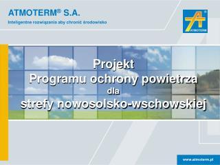 Projekt Programu  ochrony powietrza dla strefy nowosolsko-wschowskiej