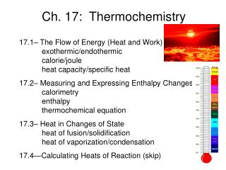 Ch. 17:  Thermochemistry