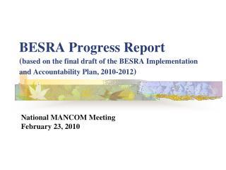 National MANCOM Meeting  February 23, 2010
