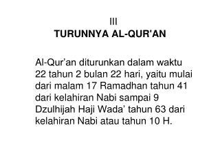 III TURUNNYA AL-QUR'AN