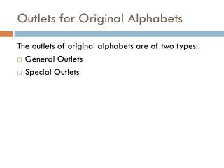 Outlets for Original Alphabets