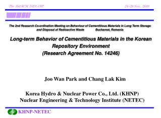 Korea Hydro & Nuclear Power Co., Ltd. (KHNP) Nuclear Engineering & Technology Institute (NETEC)