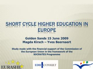 SHORT CYCLE HIGHER EDUCATION IN EUROPE