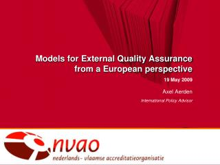 Models for External Quality Assurance  from a European perspective