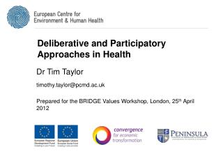 Deliberative and Participatory Approaches in Health